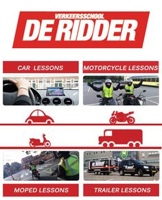 DE RIDDER Driving School in Scheveningen offers lessons in English for those wishing to prepare for the following Dutch license exams: Class B (automobile), Class A (motorcycle), Class AB (moped) and Class BE (trailer)