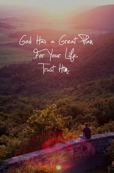 Trust in Him...