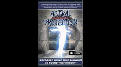 3D Sound Astral Projection OOBE Guided Meditation BINAURAL Beats PROVEN ...