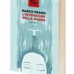 L�invenzione della madre, Marco Peano a Urbino