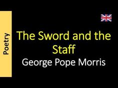 Poesia - Sanderlei Silveira: George Pope Morris - The Sword and the Staff