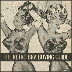 The Forbidden Charm guide to finding the right bras to wear with all your vintage outfits.