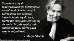 Meryl Streep, Infp, Good Thoughts, Believe In You, Motto, Texts, Nostalgia, Sad, Inspirational Quotes