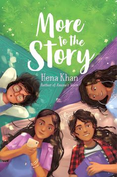 More to the Story (Salaam Reads / Simon & Schuster Books for Young Readers), by Hena Khan Latest Books, New Books, Books To Read, School Newspaper, Four Sisters, Muslim Family, English Book, Reading Groups, Books For Teens