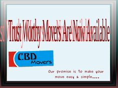 Trust Worthy Movers Are Now Available