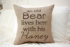 Burlap Pillow / An Old Bear Lives Here... Funny by HeSheChic