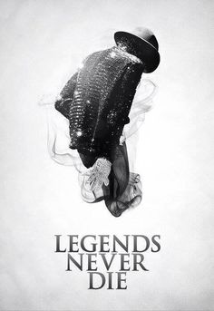 Legends Never Die...