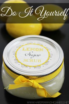 Do It Yourself Lemon Sugar Scrub  gift Idea! Love how easy this is.  Seriously, you have it all at home! (Probably!)