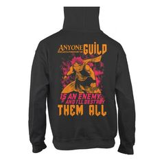 Fairy Tail - Anyone who lays a finger on the guild -Unisex Hoodie - SSID2016