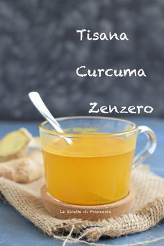 tisana curcuma e zenzero Healthy Drinks, Healthy Recipes, Turmeric Recipes, Golden Milk, Weight Loss Drinks, Herbal Tea, A Table, Natural Remedies, Herbalism