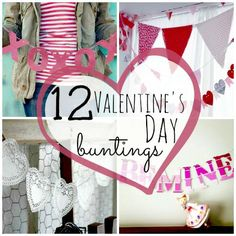 12 Adorable Valentine's Day Buntings. These are so easy!