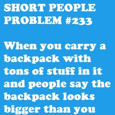 """short people problem And you think, """"you could help instead of commenting"""" Short People Quotes, Short People Problems, Short Girl Problems, Short Girl Quotes, Short Person, Short Jokes, Struggle Is Real, I Can Relate, Short Girls"""