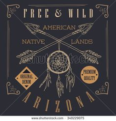 T-shirt Printing design, typography graphics, Free and wild the native lands vector illustration with dream catcher crossed arrows hand drawn sketch. Vintage retro style Badge Applique Label. - stock vector