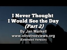 I Never Thought I Would See the Day (Part 2) – Extended Version