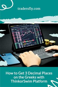 Trader Tools - Discover how you can get three decimal places on the greeks with the ThinkorSwim platform! Check this out!