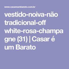 vestido-noiva-não tradicional-off white-rosa-champagne (31) | Casar é um Barato