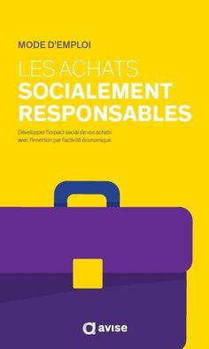 Socialement Responsable - Achats socialement responsables : le mode d'emploi est en ligne