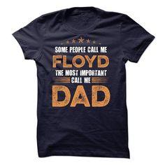 Cool FLOYD DAD! T shirts