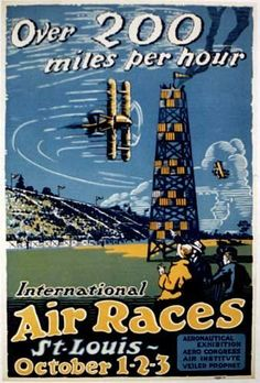 1923 St. Louis Missouri Air Racing Original Antique Advertising Poster PRINTED BY: bottom right corner has a union label that reads: Allied Printing Trades Council, Union Label, St. Louis. AGE: Circa