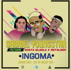 New release from Gabriel YoungStar called INGOMA featuring Khaya Dladla & RoyalSon. Latest Music Videos, Latest Movies, Nigerian Music Videos, Mp3 Song, House Music, Good Music, Gabriel, Hip Hop, Songs