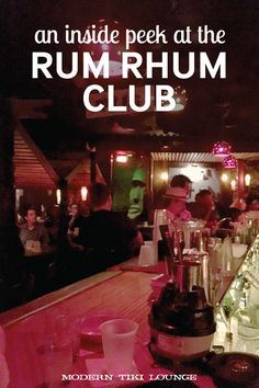 Each month the Tonga Hut in North Hollywood has a meeting of the Rum Rhum Club. Find all about it here!