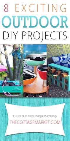 8 Exciting Outdoor DIY Projects - The Cottage Market