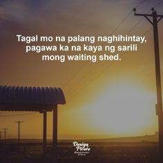 Filipino Quotes, Pinoy Quotes, Filipino Pick Up Lines, Hugot Lines Tagalog Funny, Jokes Quotes, Life Quotes, Bitterness Quotes, Patama Quotes, Tagalog Love Quotes