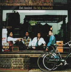 "Del Amitri Be My Downfall 1992 German 7"" vinyl 390884-7: DEL AMITRI Be My Downfall (1992 German 7 vinyl single also featuring Whiskey…"