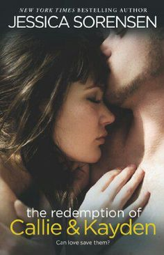 The Redemption of Callie and Kayden!