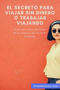 El secreto que los grandes viajeros no quieren compartir. Descubrelo aquí. #travel #travelblogger #voluntter #backpacker #mochilero #viajero