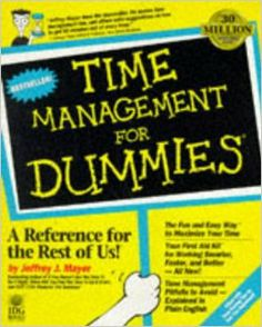 """Get organized the """". . . For Dummies"""" way. Be more productive and combat ineffective time management.  http://www.amazon.com/Time-Management-Dummies-Lifestyles-Paperback/dp/1568843607/ref=sr_1_61?m=A3030B7KEKNTF7&s=merchant-items&ie=UTF8&qid=1394698027&sr=1-61&keywords=business"""