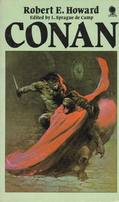 Sphere, for reasons only known to themselves, had it listed as book Cover illustration by Frank Frazetta. First published by Sphere in My copy is from Science Fiction Books, Pulp Fiction, Fantasy Books, Fantasy Artwork, Robert E Howard, Frank Frazetta, Conan The Barbarian, Fantasy Illustration, Latest Books