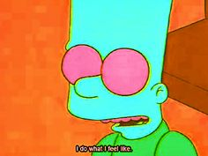trippy happy drugs cartoon high the simpsons chill bart simpson trippy gif do what u want trippy cartoon do whatever