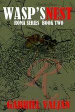 Title: Wasp's nest Series: Roma Author: Gabriel Valjan Publication Date: November by Winter Goose Publishing Length: .