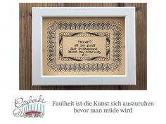 Tunella's Geschenkeallerlei präsentiert: Faser- und Gelstift auf Papier - Doodelei - Faulheit ist die Kunst sich auszuruhen bevor man müde wird #TunellasGeschenkeallerlei #Doodelei #Faserstift #Gelstift #handgemacht #Geschenk #Weisheit #Sprüche Doodle, Etsy Seller, Frame, Home Decor, Paper, Laziness, Life Motto, Drawing S, Gifts