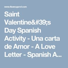 Saint Valentine's Day Spanish Activity - Una carta de Amor - A Love Letter - Spanish Audio | Online Listening Exercises, Phrases, Dialogues, Myths and Legends| Web 2.0 Tools | Spanish Lessons