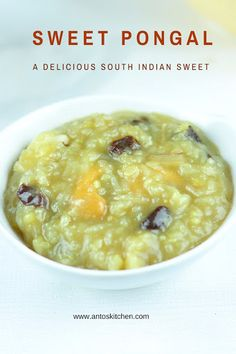 Sweet Pongal is also known as sakkarai Pongal or chakkara pongal. South Indian Pongal taste sweet and delicious with moong dal, rice, jaggery, and ghee. #antoskitchen #sweet #pongal