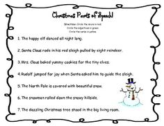 This is a Christmas themed parts of speech review. Students identify nouns, adjectives and verbs in sentences.