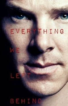 Everything we left behind - I. #wattpad #fanfiction