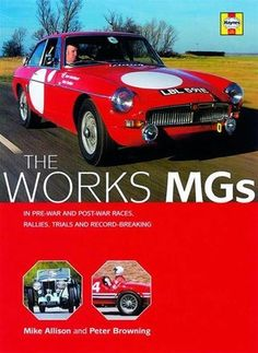THE WORKS MGS T SERIES MGA MGB Rallies, Trials
