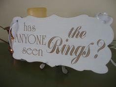 Has Anyone Seen The Rings Sign Page Boy Wedding Sign Funny