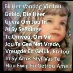 Bible Quotes, Bible Verses, Scriptures, Afrikaanse Quotes, Goeie More, Good Morning Wishes, Life Lessons, Quote Of The Day, Poems