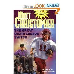 The Great Quarterback Switch (Matt Christopher Sports Classics): Matt Christopher: 9780316140775: Amazon.com: Books