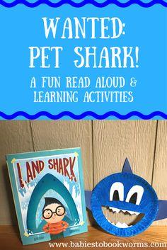 Wanted: Pet Shark! A Fun read aloud & learning activities. Shark Activities, Preschool Activities, Shark Games, Number Activities, Kindergarten Crafts, Vocabulary Activities, Preschool Books, Educational Activities, Fun Learning