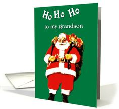ho ho ho to my grandson  santa card