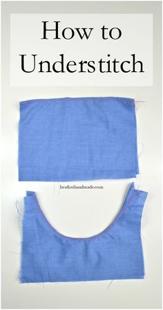 Learn how to understitch! Understitching is a great basic sewing skill to have that can improve your sewing and make your gorgeous handmade projects look professional! How to Understitch // heatherhandmade.com