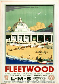 Fleetwood, Lancashire. Vintage LMS Travel Poster by J H Blakeley.16