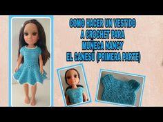 COMO HACER UN VESTIDO A CROCHET PARA MUÑECA NANCY. EL CANESÚ - YouTube Vestidos Nancy, American Girl Crochet, Barbie And Ken, Barbie Dress, Crochet Clothes, Dolls, Youtube, Handmade, Diy