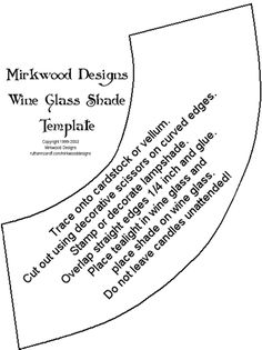 Wine Glass Lamp Shade Template | CLICK HERE FOR THE WINE GLASS SHADE TEMPLATE