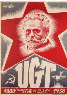 CARTELL CATALÀ GUERRA CIVIL. UGT 1888 ¡TRABAJADORES DE TODOS LOS PAISES, UNIOS! 1938. MONLEÓN, 1938.